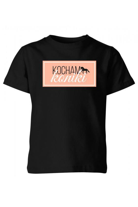 Koszulka dziecięca Kocham Koniki
