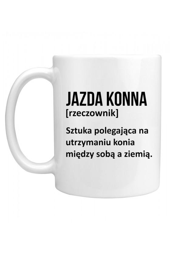 Kubek z napisem Jazda konna - Definicja
