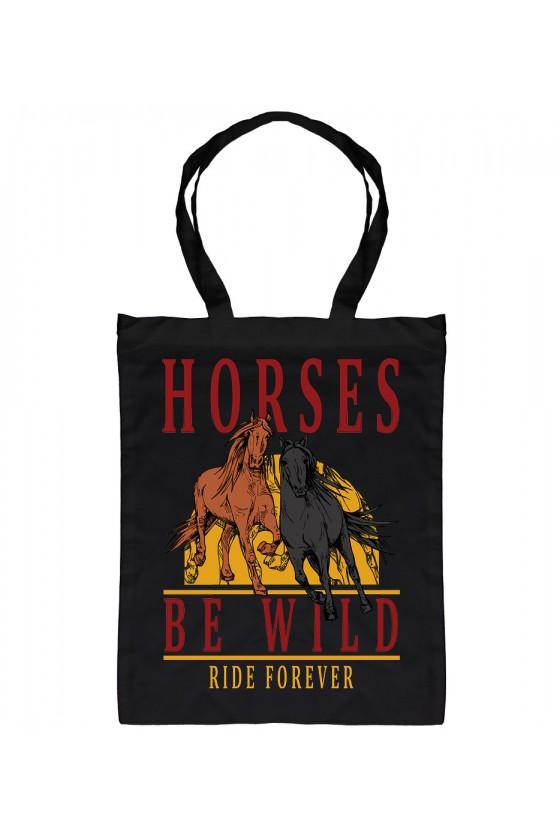 Torba Bawełniana Horses Be Wild
