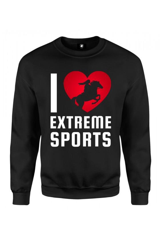 Bluza klasyczna I love extreme sports - jeździectwo
