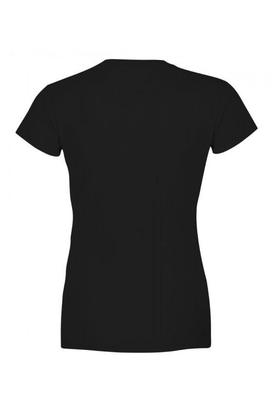 Koszulka damska Dzięki koniom głośniej się śmieję