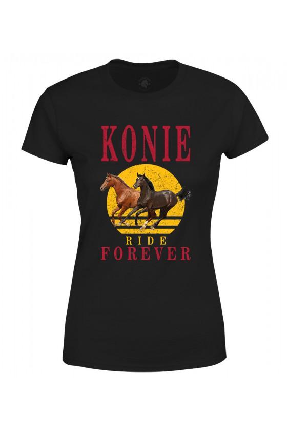 Koszulka damska Konie Ride Forever